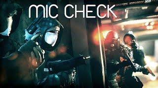 Mic Check ✦ Tom Clancy's Rainbow Six Siege