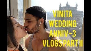 3rd Wedding Anniversary Vlogs  part II