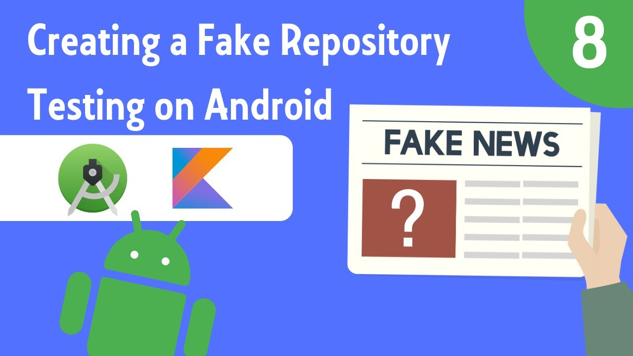 Creating a Fake Repository for Testing - Testing on Android