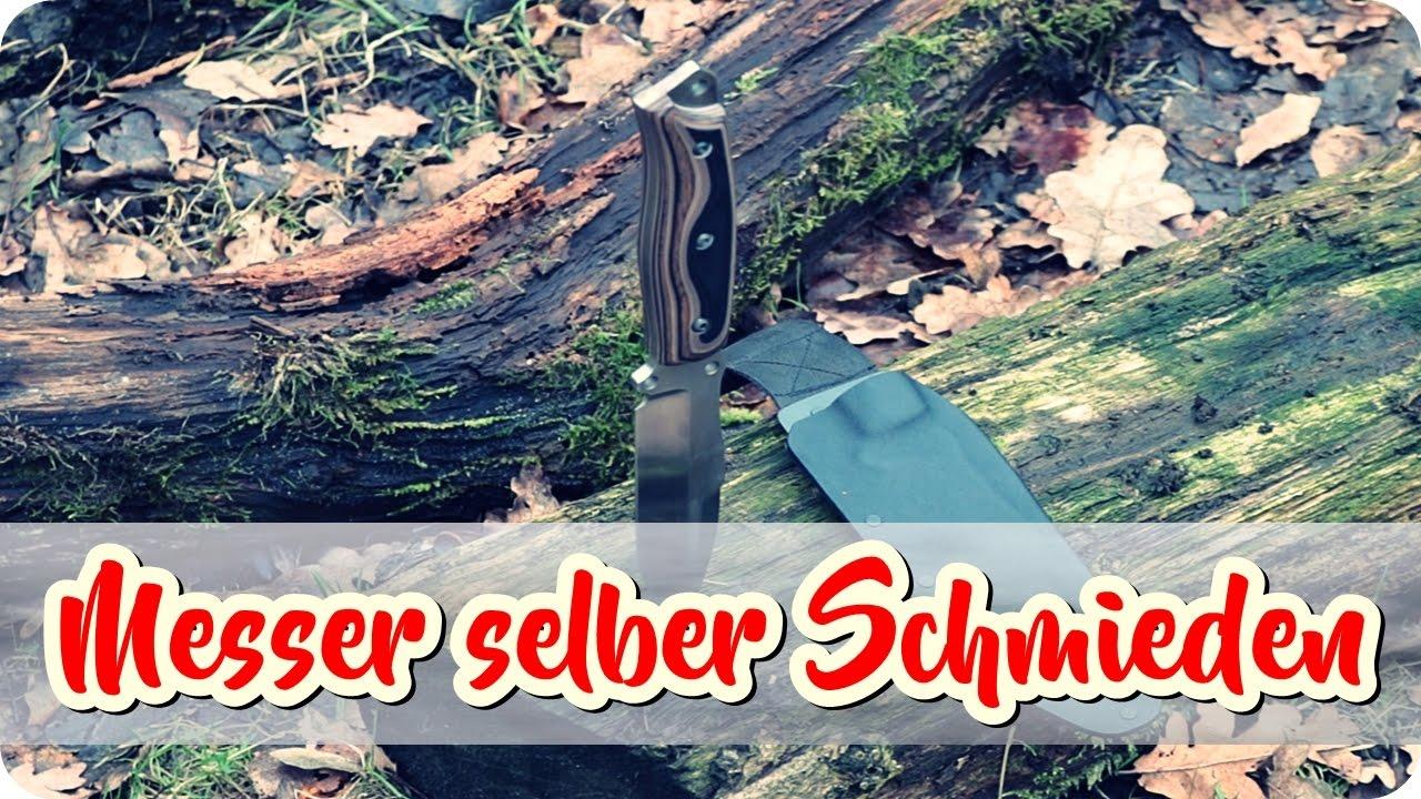 messer selber schmieden bauen machen survival bushcraft outdoor youtube. Black Bedroom Furniture Sets. Home Design Ideas