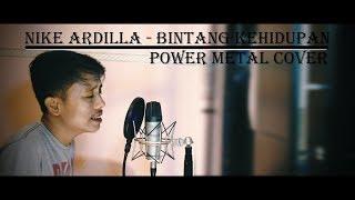 Nike Ardilla - Bintang Kehidupan (Power Metal Cover By Roy LoTuZ)