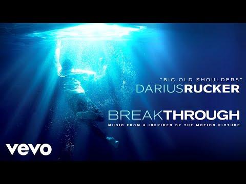 """Darius Rucker - Big Old Shoulders (From """"Breakthrough"""" Soundtrack / Audio) Mp3"""