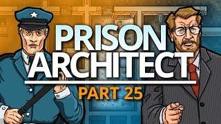 Prison Architect | JOB DONE (#25)