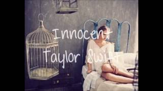 Repeat youtube video Innocent - Taylor Swift