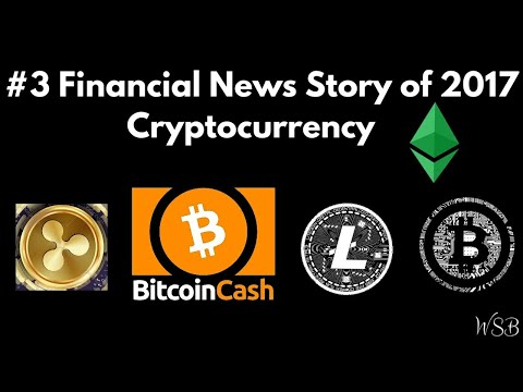 #3 Financial News Story of 2017: Cryptocurrency