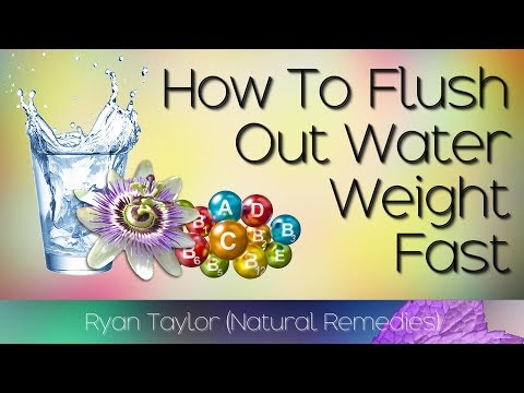 How To Flush Out Water Weight