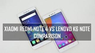Xiaomi Redmi Note 4 vs Lenovo K6 Note-  In Depth Comparison, Performance, Camera and Battery