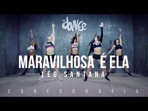Maravilhosa é Ela - Léo Santana - Coreografia   FitDance TV
