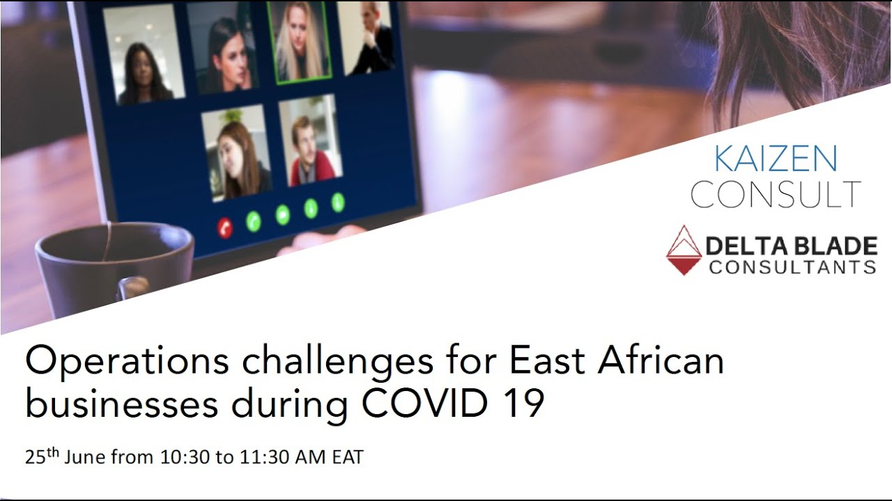 Webinar - Operational Challenges East African Businesses - June 2020