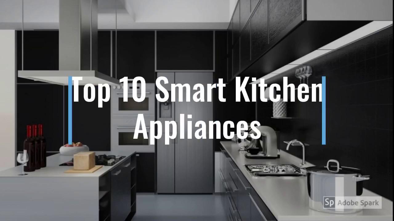 Top 10 Smart Kitchen Appliances