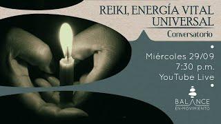 """Conversatorio """"Reiki, Energía Vital Universal"""""""