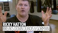 Ricky Hatton breaks down Dubois v Gorman and what's next for Nathan Gorman