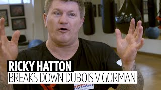 Ricky Hatton breaks down Dubois v Gorman and what's next for Nathan Gorman