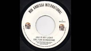 "7"" Delton Screechie - Jah Is My Light"