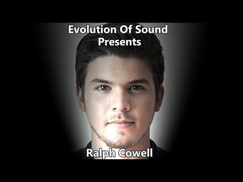 Evolution Of Sound Presents Ralph Cowell