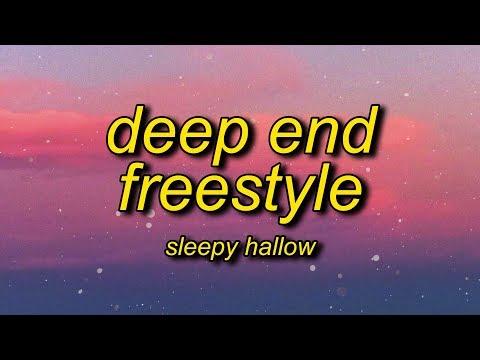 Sleepy Hallow - Deep End Freestyle (Lyrics) | Go Off The Deep End I Don't Think You Wanna Go