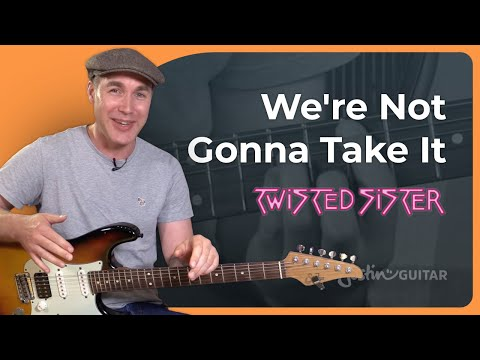 How to play We're Not Gonna Take It - Twisted Sister - Guitar Lesson Tutorial (BS-827)