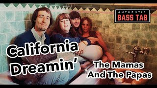 The Mamas and The Papas - California Dreamin' 🎸 Authentic Bass Cover + TAB