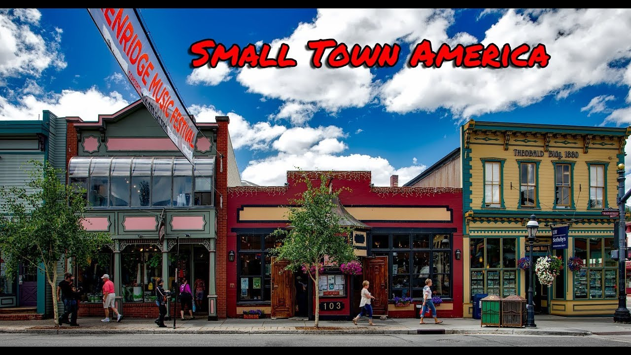 Top 10 Best Very Small Towns In America My Favorite Is 2 Youtube