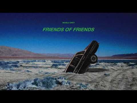 MANILA GREY - Friends of Friends (prod. azel north) (Official Audio)