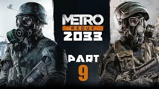 Metro 2033 Redux (PS4) Gameplay Walkthrough - Part 9: Dead City [Chapter 2: Bourbon]