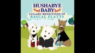 Bless The Broken Road - Lullaby Renditions of Rascal Flatts - Hushabye Baby Video