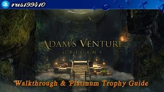 Adam's Venture Origins - Walkthrough & Platinum Trophy Guide (Trophy Guide) rus199410 [PS4](Adam's Venture Origins - Walkthrough & Platinum Trophy Guide (Trophy and Achievement Guide) rus199410 [PS4 / Xbox One] ..., 2016-04-11T17:19:56.000Z)