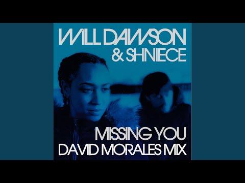 Missing You (David Morales Mix) mp3