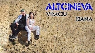 Vraciu&#39 feat. Dana - Altcineva (Prod. Gemanar Teodor) Videoclip