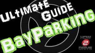 Bay Parking : The Ultimate Guide