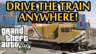 ★ GTA 5 - Drive the Train Anywhere! New Mod Gameplay! (GTA V Mods)