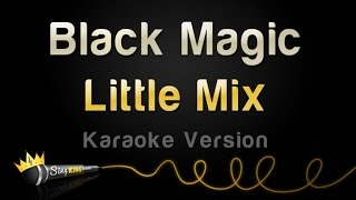 Little Mix Black Magic Karaoke Version.mp3