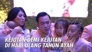 The Onsu Family - KEJUTAN DEMI KEJUTAN DI HARI ULANG TAHUN AYAH