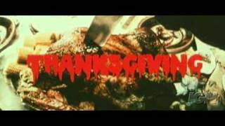 Thanksgiving Grindhouse Trailer