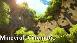 Minecraft Is Beautiful - A Minecraft Cinematic (GLSL Shaders + Realistc Clouds)
