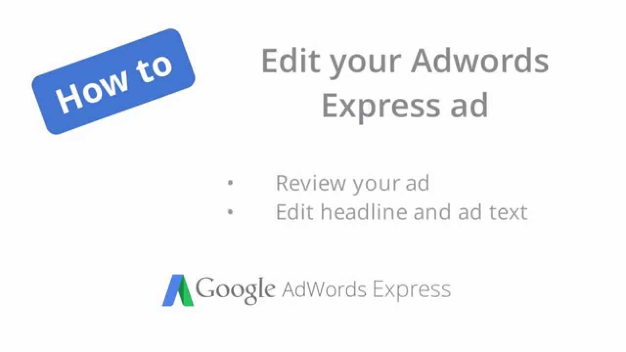 How to edit your AdWords Express ad