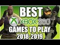 10 BEST XBOX 360 Games To Play in 2018 (of all time)- Not Dead Yet