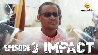 Série - Impact - Episode 3 - VOSTFR