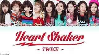 TWICE (트와이스) - Heart Shaker [HAN|ROM|ENG Color Coded Lyrics]