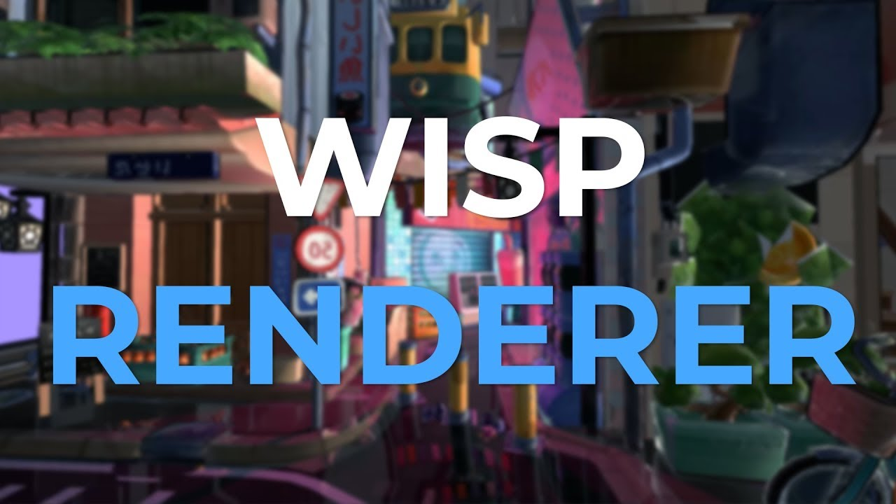 Wisp Renderer - Trailer 2 (NVIDIA RTX & Autodesk Maya)