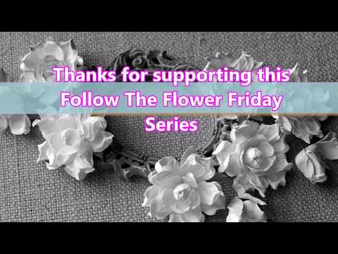 Follow The Flower Friday - Showcasing Flower Makers