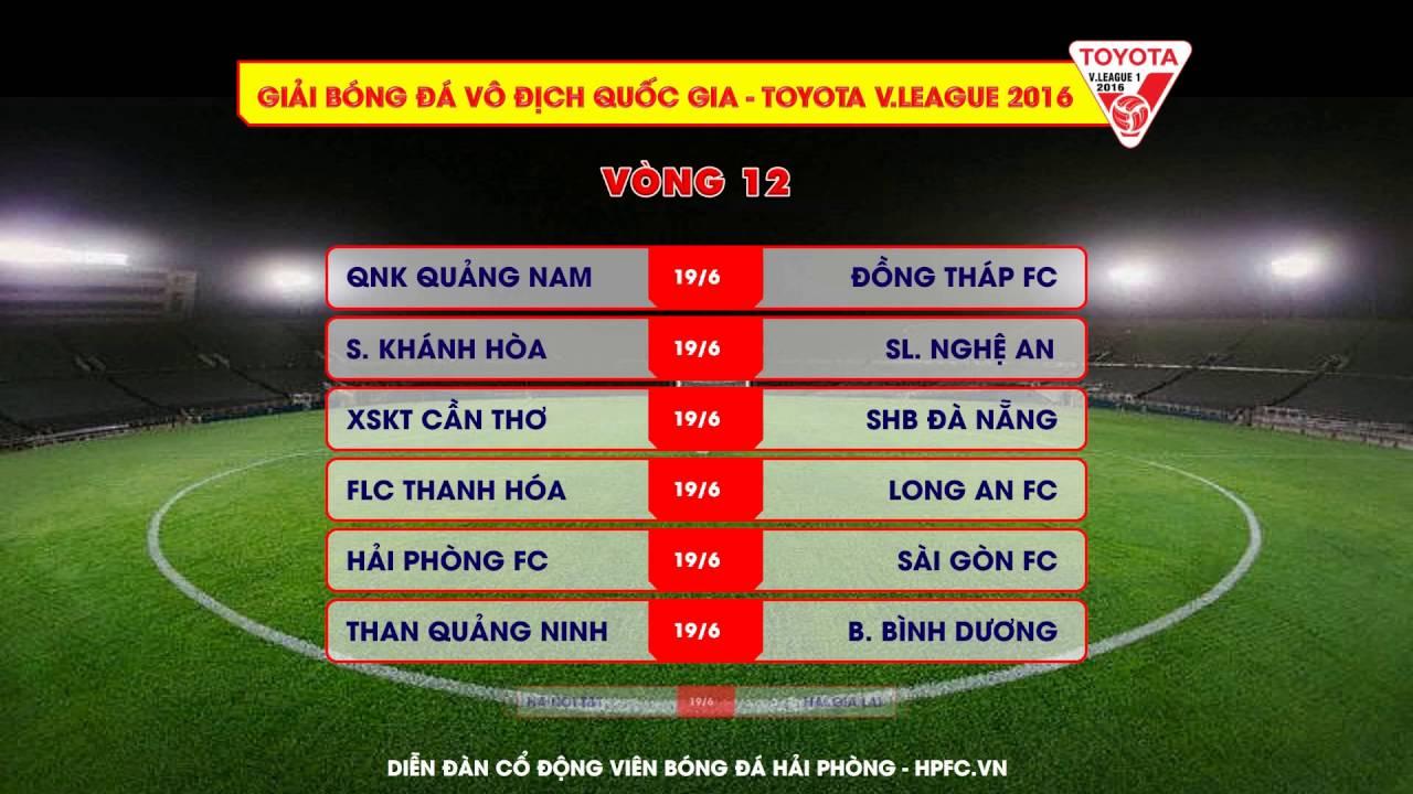 Lịch thi đấu Vòng 12 – Toyota V.League 2016