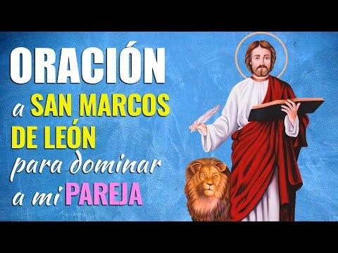 🙏 Oración a San Marcos de León para AMANSAR Y DOMINAR a mi Pareja 😄