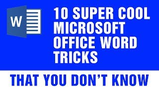 10 Super Cool Microsoft Office Word Tricks That You Don't Know