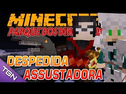 Minecraft Parque dos Dinossauros II :: Ep 34 :: DESPEDIDA ASSUSTADORA (FIM)