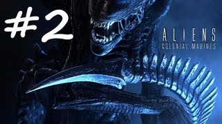 Aliens Colonial Marines - Gameplay Walkthrough - Part 2 (PS3/X360/PC) [HD]