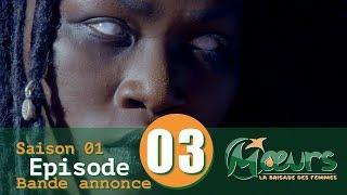 MOEURS, la Brigade des Femmes - saison 1 - épisode 3 : la bande annonce