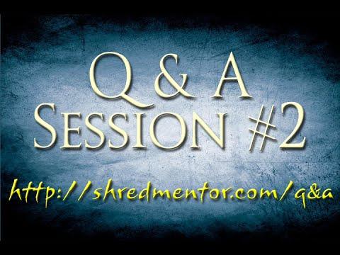 Guitar/Music Q&A #2 - ShredMentor.com