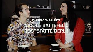 Kaffeegang meets: Nicole Battefeld, Roststätte Berlin