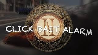Click Bait Alarm | BondyBeatz